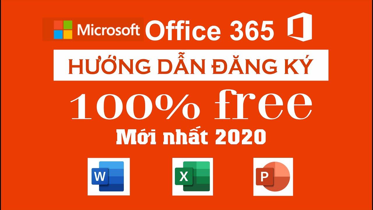 Hướng dẫn đăng ký tài khoản Office 365 miễn phí mới nhất 2020 | Office 365