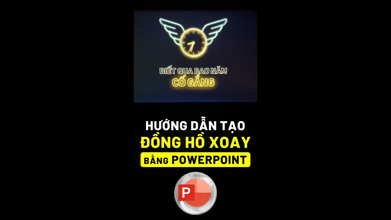 Hướng dẫn hiệu ứng đồng hồ xoay bằng Powerpoint | Clock Spin Animation by Powerpoint Tutorial