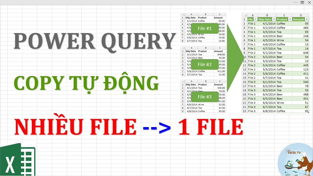 Copy dữ liệu tự động từ nhiều file vào 1 file sử dụng Power Query trong Excel