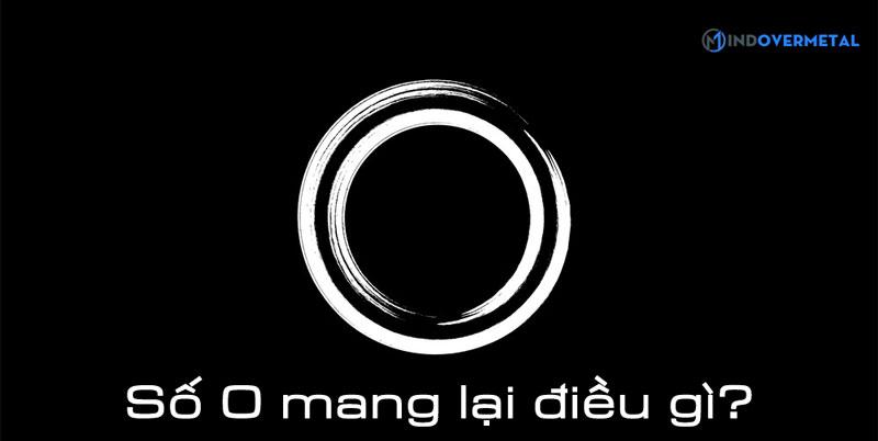 so-0-mang-lai-dieu-gi-mindovermetal
