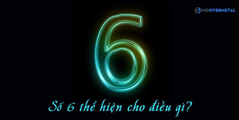so-6-the-hien-duoc-dieu-gi-mindovermetal