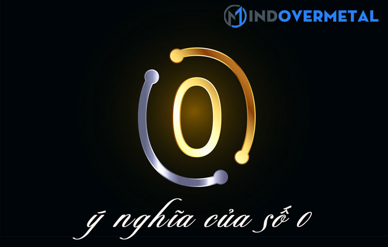 y-nghia-cua-so-0-trong-phong-thuy-mindovermetal-1