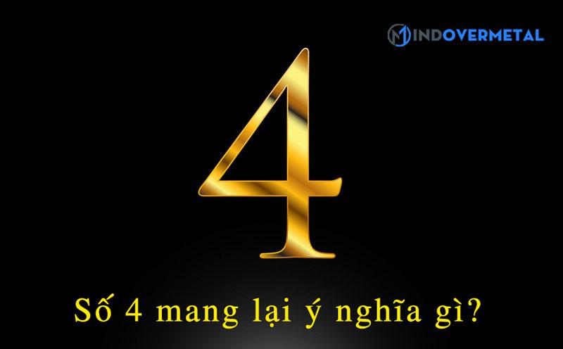so-4-mang-lai-y-nghia-gi-mindovermetal