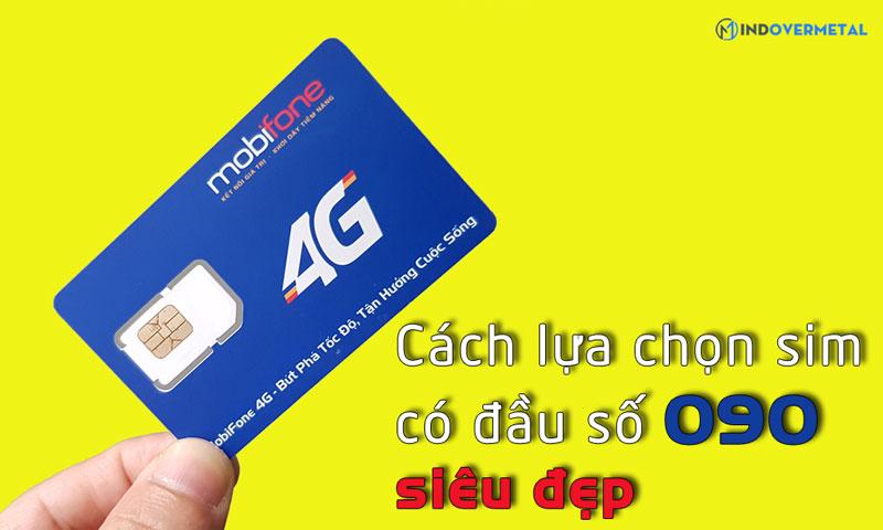 cach-chon-sim-so-dep-tu-dau-so-090-mindovermetal