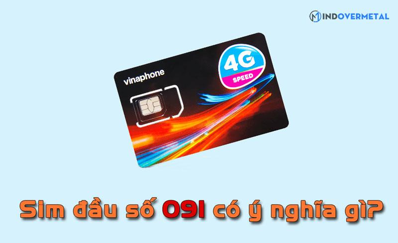 dau-so-091-mang-vinaphone-co-y-nghia-mindovermetal