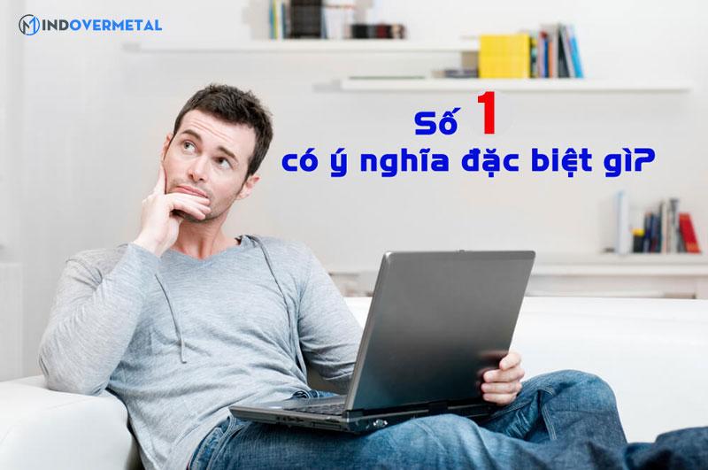 so-1-co-y-nghia-dac-biet-gi-mindovermetal-3