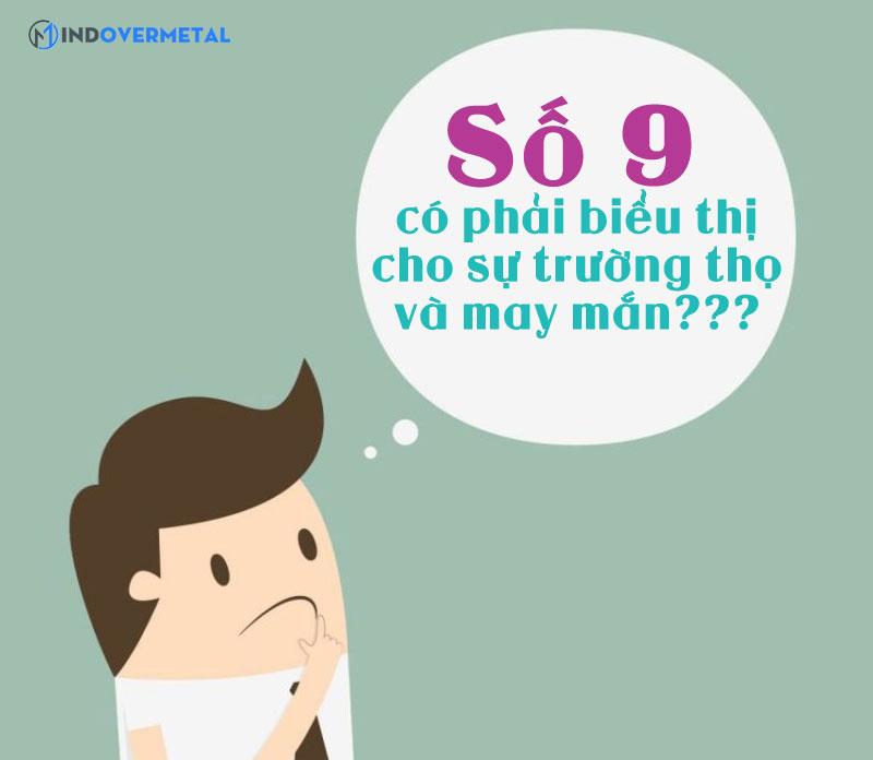 y-nghia-hay-cua-so-9-mang-lai-mindovermetal