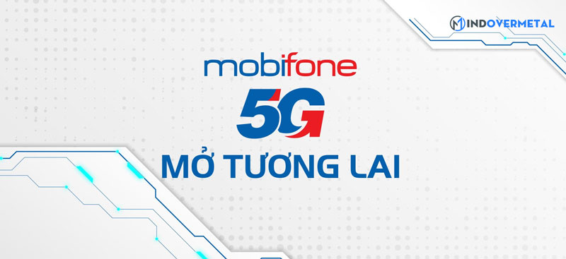 mobifone-5g-mo-ra-tuong-lai-mindovermetal
