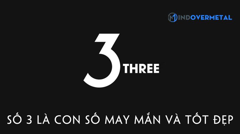 so-3-la-con-so-may-man-va-tot-dep-mindovermetal