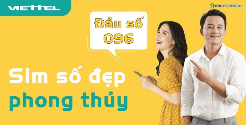 y-nghia-phong-thuy-dau-so-096-mang-viettel-mindovermetal