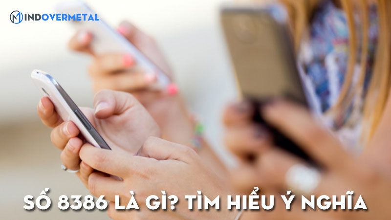 8386-la-gi-y-nghia