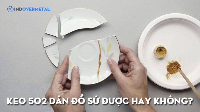 keo-502-dan-do-su-duoc-hay-khong-mindovermetal