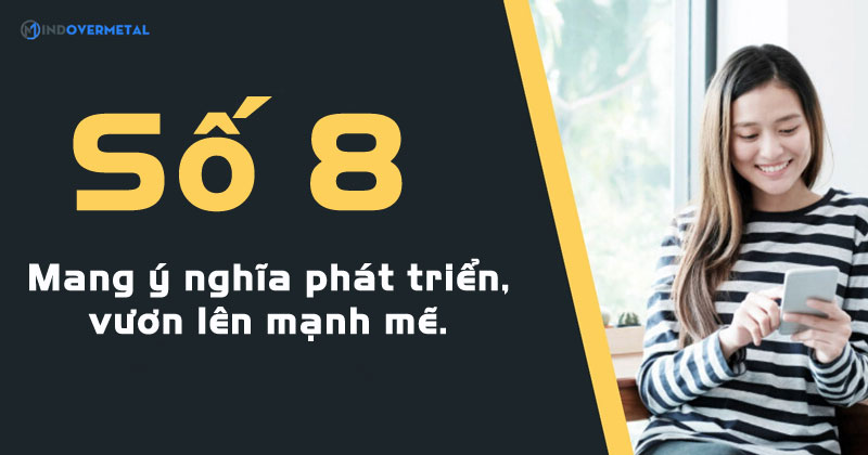 y-nghia-cua-so-8-trong-dau-so-0837-mindovermetal