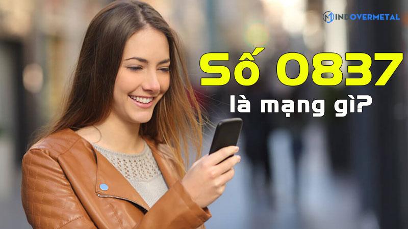 0837-la-mang-gi-giai-dap-y-nghia-sim-dau-so-0837-mindovermetal