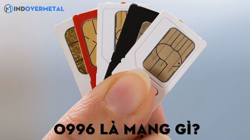 0996-la-mang-gi-thong-tin-chi-tiet-ve-sim-dau-so-0996-6