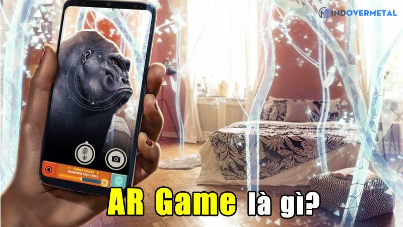 ar-game-la-gi-trai-nghiem-thuc-te-ao-ngay-trong-doi-that-mindovermetal