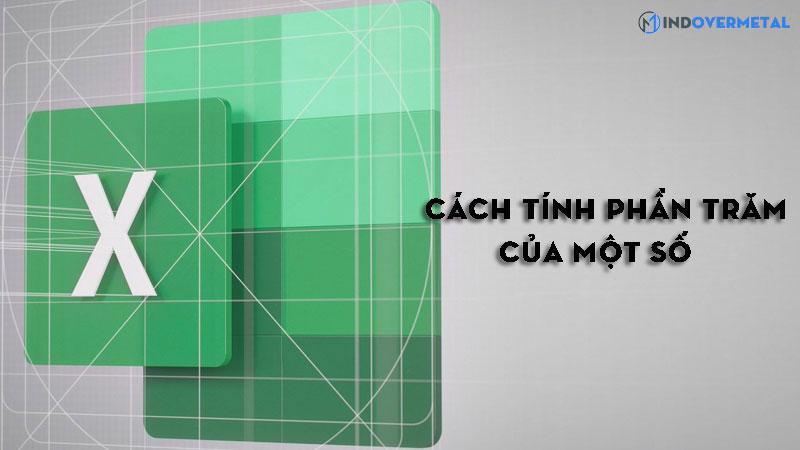 cach-tinh-phan-tram-cua-mot-so-nhanh-va-chinh-xac-nhat-4