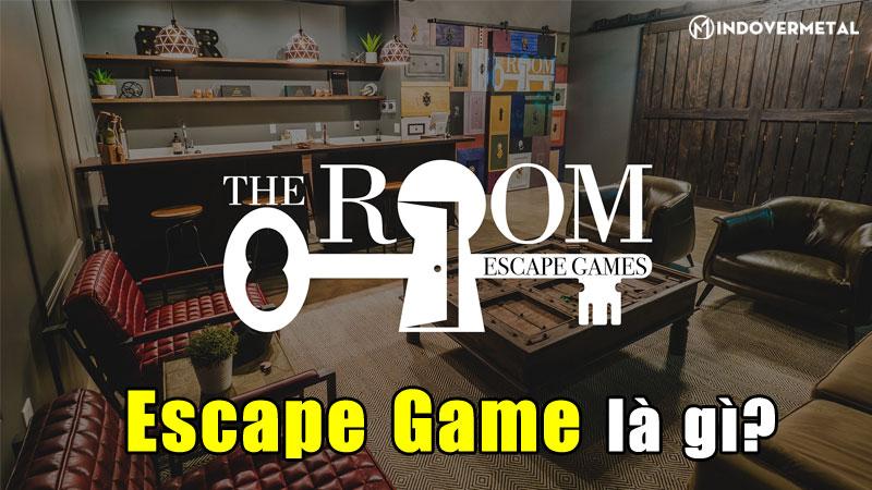 escape-game-la-gi-nhung-dieu-thu-vi-ma-ban-chua-biet-mindovermetal