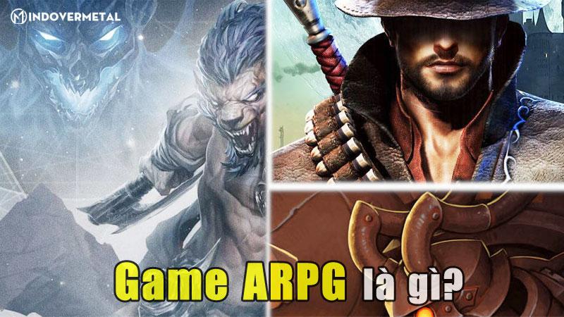 game-arpg-la-gi-yeu-to-tao-thanh-cong-cua-game-arpg-mindovermetal