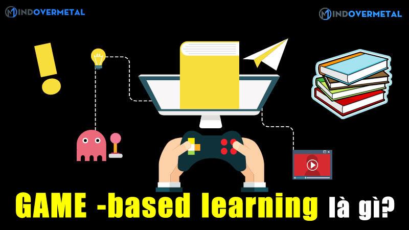 game-based-learning-la-gi-co-giup-ich-gi-trong-hoc-tap-mindovermetal