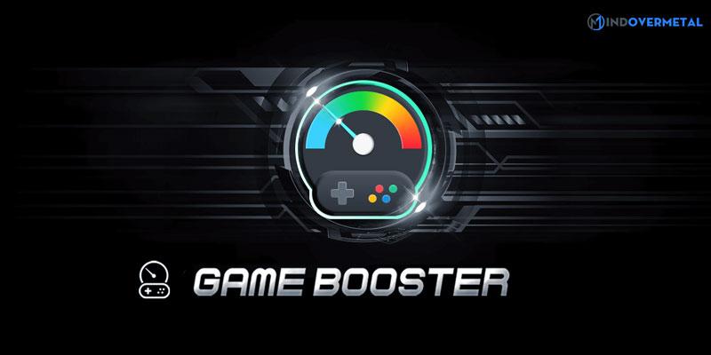 game-booster-la-gi-mindovermetal