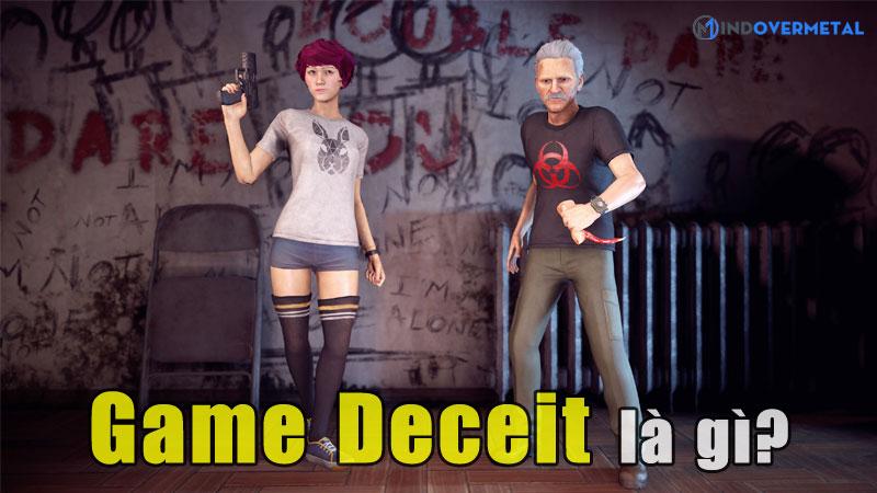 game-deceit-la-gi-tua-game-chia-re-tinh-cam-dong-doi-mindovermetal