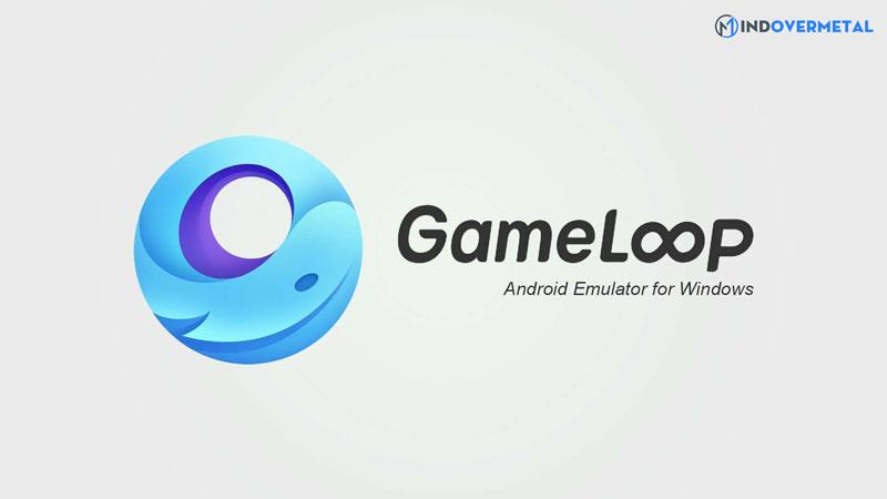 game-loop-la-gi-phan-mem-gia-lap-cho-moi-loai-game-mindovermetal-1