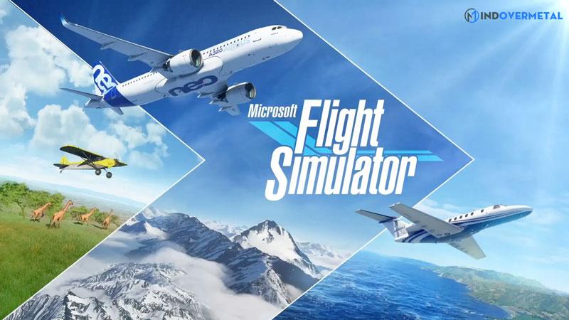 game-mo-phong-microsoft-flight-simulator-mindovermetal