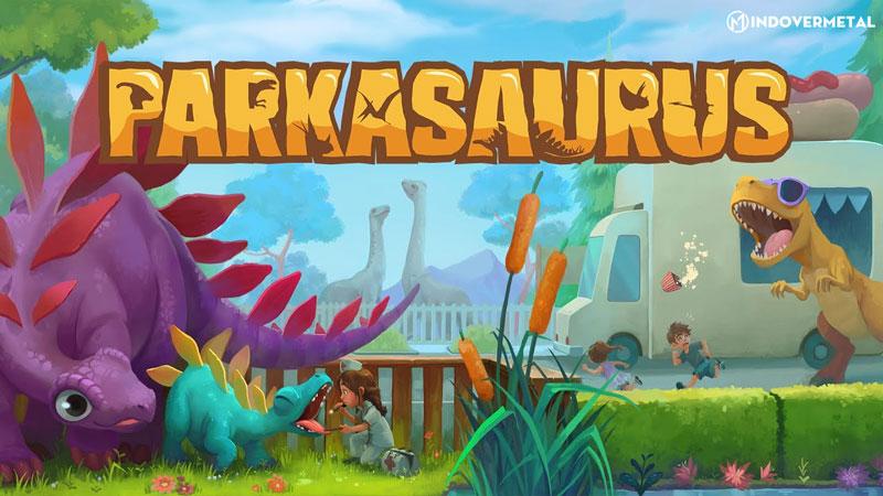 game-mo-phong-parkasaurus-mindovermetal