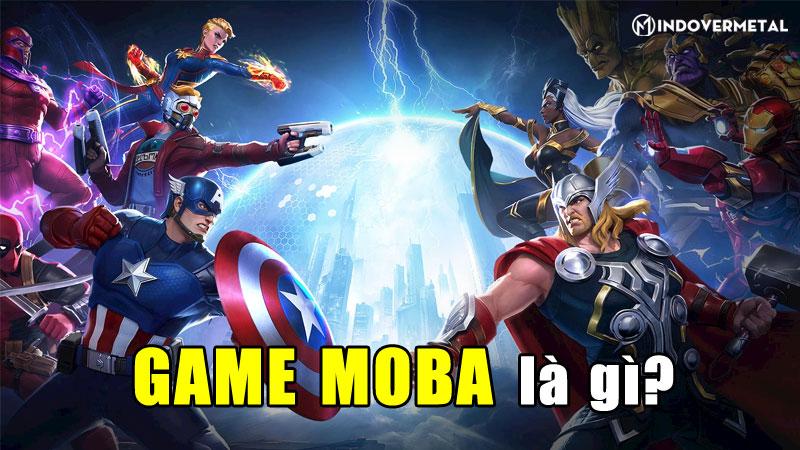 game-moba-la-gi-qua-trinh-phat-trien-cua-game-moba-mindovermetal