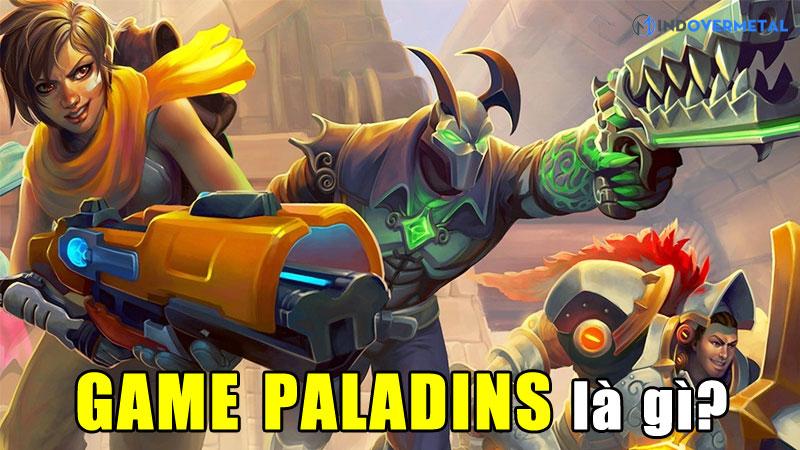 game-paladins-la-gi-he-thong-tuong-che-do-choi-game-mindovermetal