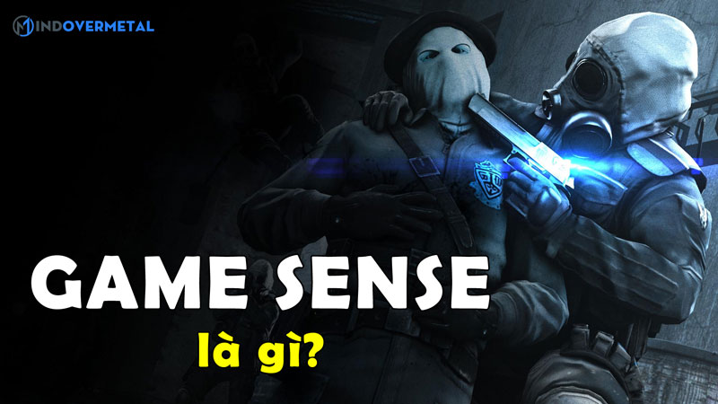 game-sense-la-gi-lam-the-nao-de-luyen-tap-game-sense-mindovermetal