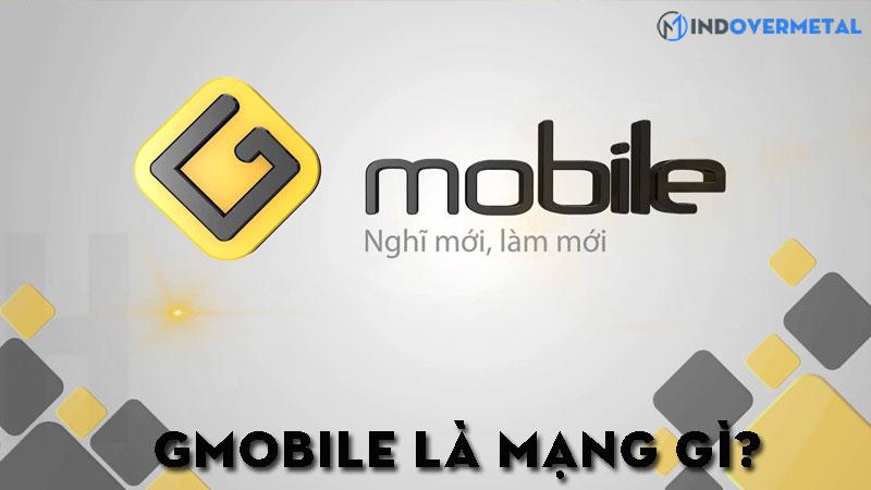 gmobile-la-mang-gi-thong-tin-chi-tiet-ve-mang-gmobile-6