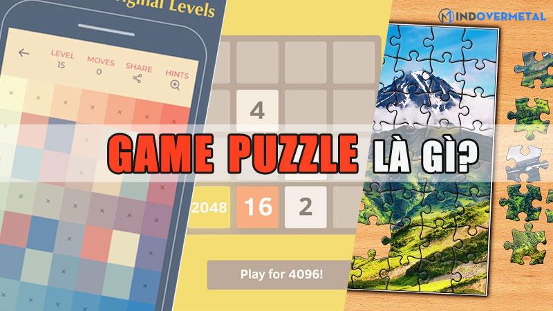 game-puzzle-la-gi-top-5-game-puzzle-hay-dung-bo-lo-mindovermetal-1
