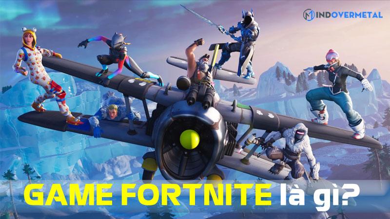 game-fortnite-la-gi-game-sinh-ton-sieu-dinh-ban-nen-thu