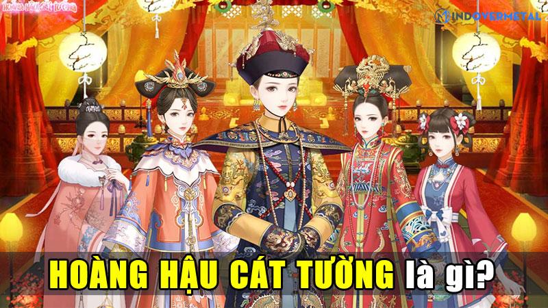 hoang-hau-cat-tuong-la-gi-game-cung-dau-day-thu-vi