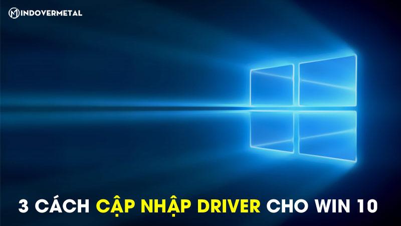 3-cach-cap-nhat-driver-cho-win-10-khong-can-phan-mem-6