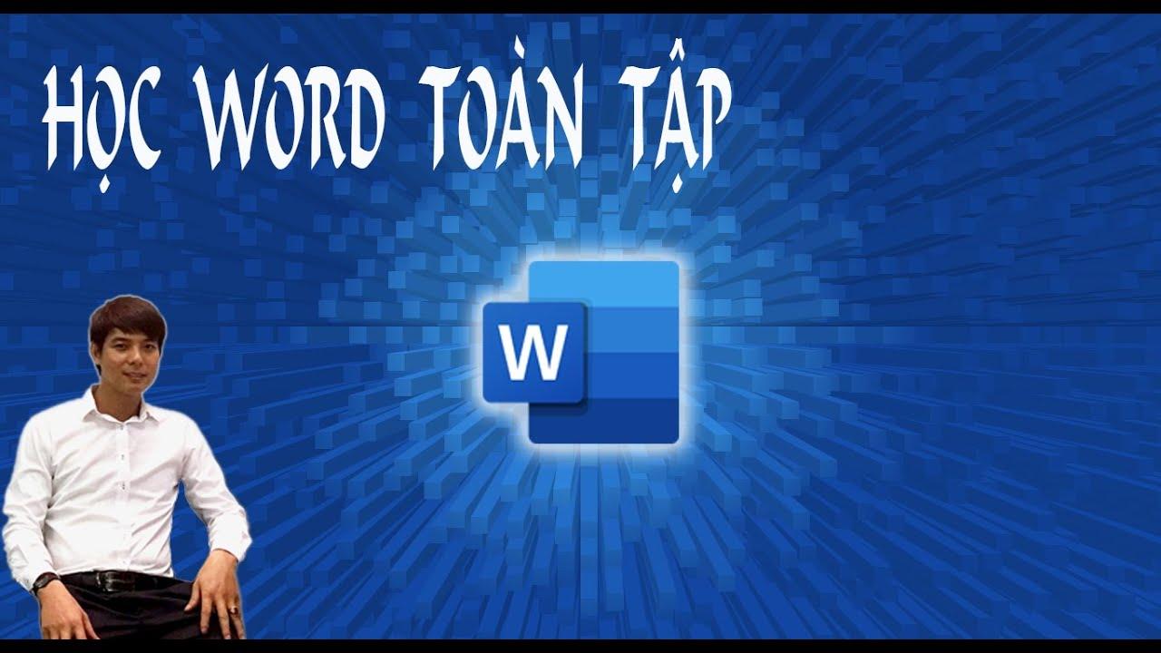 Học word toàn tập từ cơ bản đến nâng cao | Học word từ A - Z