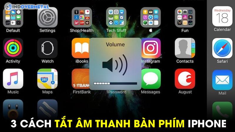 a3-cach-tat-am-thanh-ban-phim-iphone-don-gian-de-dang3-cach-tat-am-thanh-ban-phim-iphone-don-gian-3