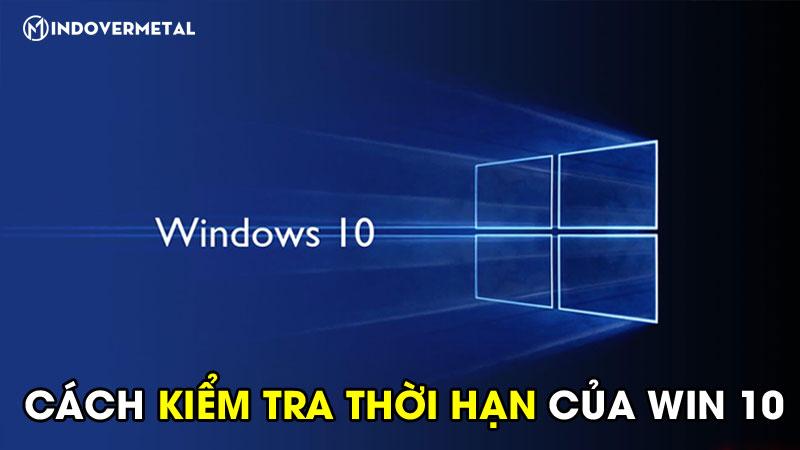 cac-cach-kiem-tra-thoi-han-win-10-cua-may-tinh-laptop-2