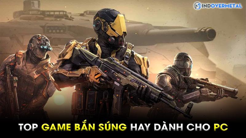 cac-game-ban-sung-hay-cho-pc-co-nhieu-nguoi-choi-nhat-9