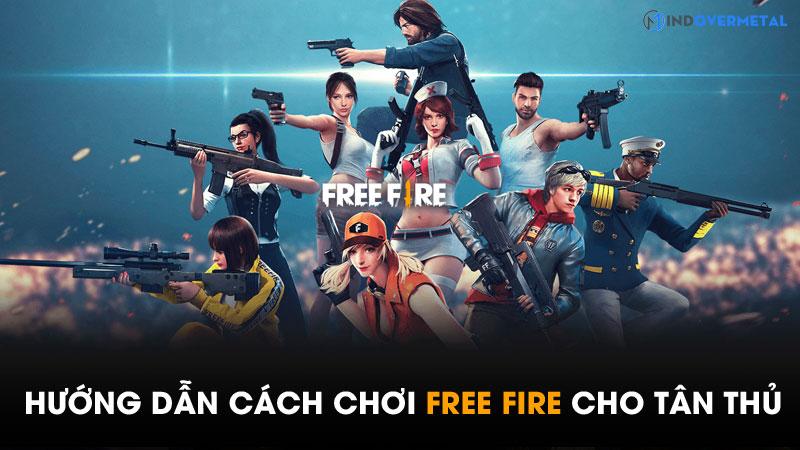 cach-choi-free-fire-cho-nguoi-moi-bat-dau-gia-nhap-game-6
