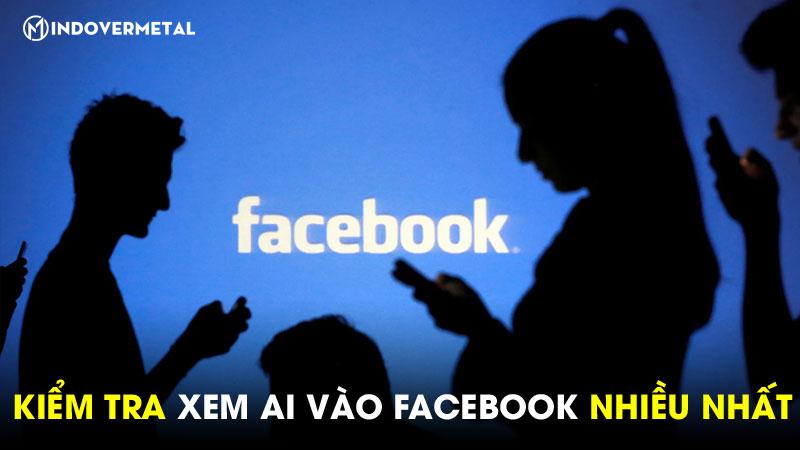 cach-xem-ai-vao-facebook-cua-minh-nhieu-nhat-bang-may-tinh-6
