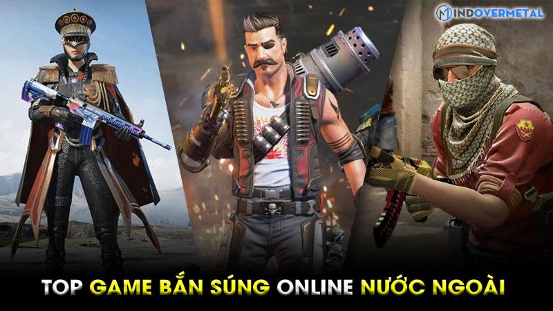 game-ban-sung-online-nuoc-ngoai-nhieu-nguoi-choi-nhat-4