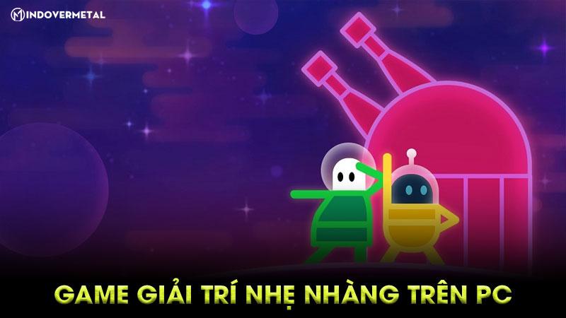 game-giai-tri-nhe-nhang-pc-danh-cho-cau-hinh-thap-2