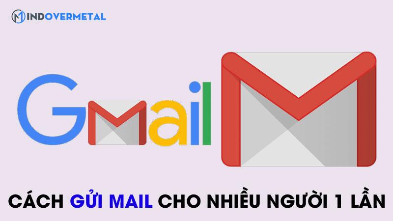 huong-dan-cach-gui-gmail-cho-nhieu-nguoi-cung-luc-2