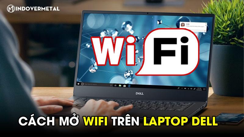 huong-dan-cach-mo-wifi-tren-laptop-dell-windows-7810-6