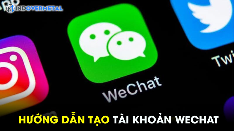 huong-dan-cach-tao-tai-khoan-wechat-bang-so-dien-thoai-8