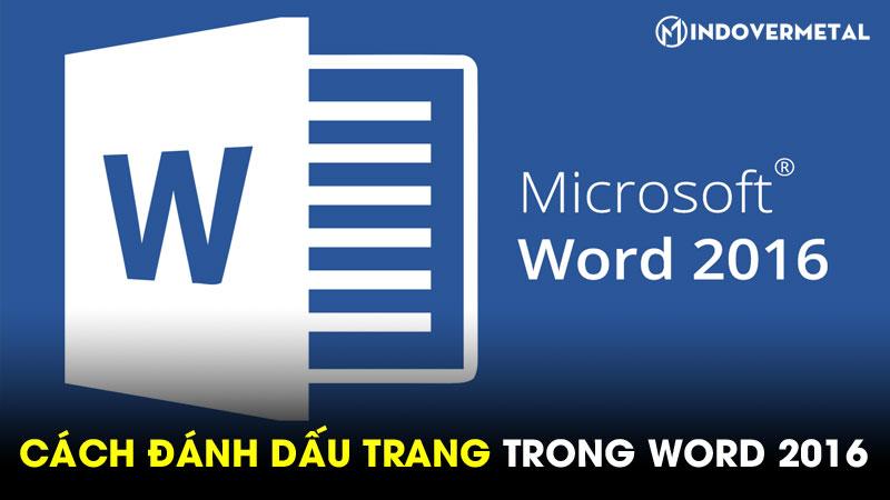 huong-dan-chi-tiet-cach-danh-dau-trang-trong-word-2016-9