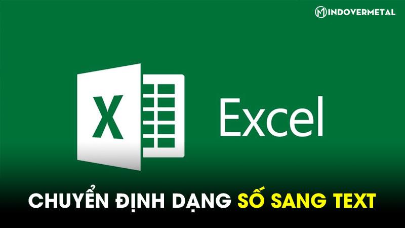 huong-dan-chuyen-dinh-dang-so-sang-text-trong-excel-2